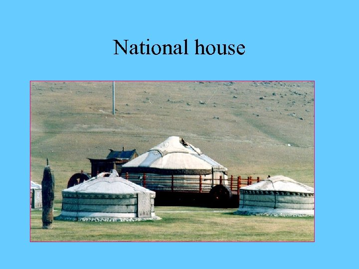 National house
