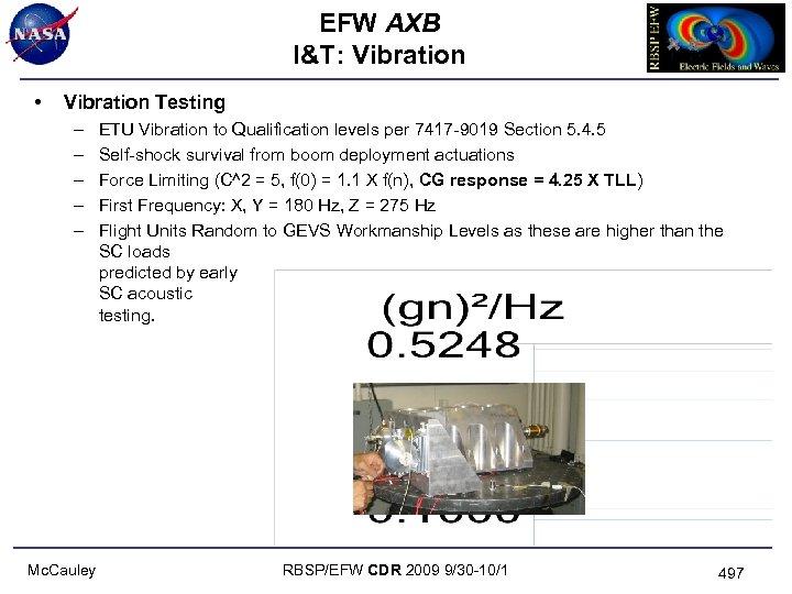 EFW AXB I&T: Vibration • Vibration Testing – – – Mc. Cauley ETU Vibration