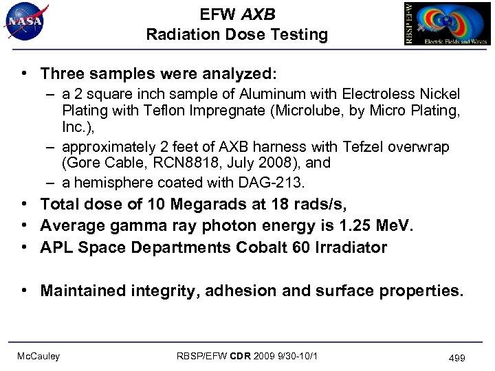 EFW AXB Radiation Dose Testing • Three samples were analyzed: – a 2 square