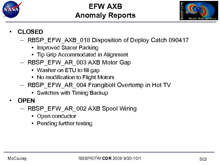 EFW AXB Anomaly Reports • CLOSED – RBSP_EFW_AXB_018 Disposition of Deploy Catch 090417 •