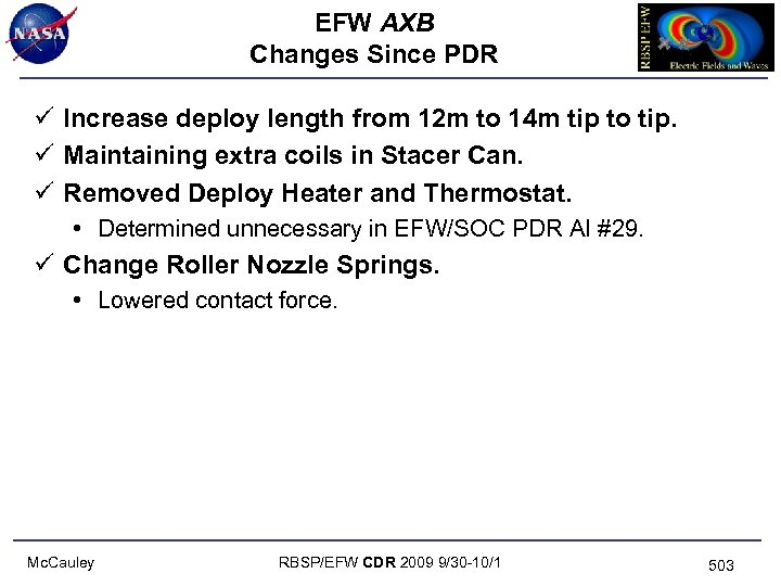 EFW AXB Changes Since PDR ü Increase deploy length from 12 m to 14