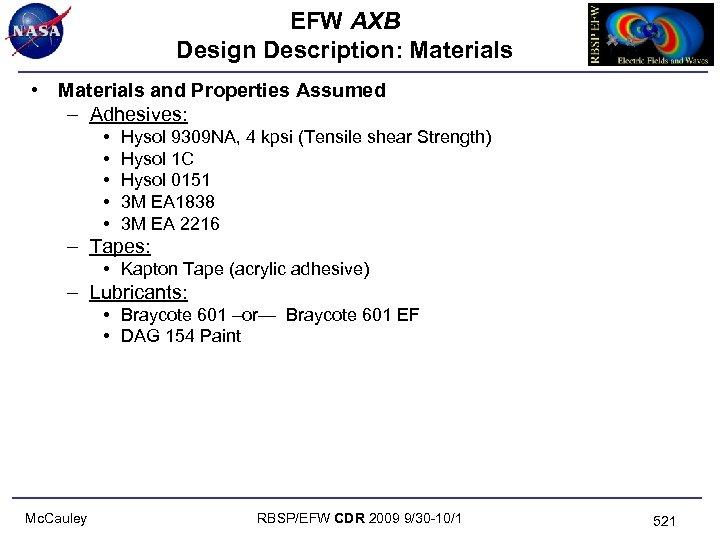 EFW AXB Design Description: Materials • Materials and Properties Assumed – Adhesives: • •