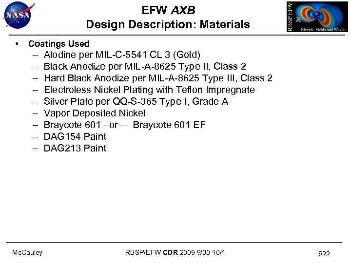 EFW AXB Design Description: Materials • Coatings Used – – – – – Mc.