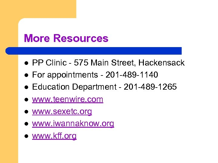 More Resources l l l l PP Clinic - 575 Main Street, Hackensack For