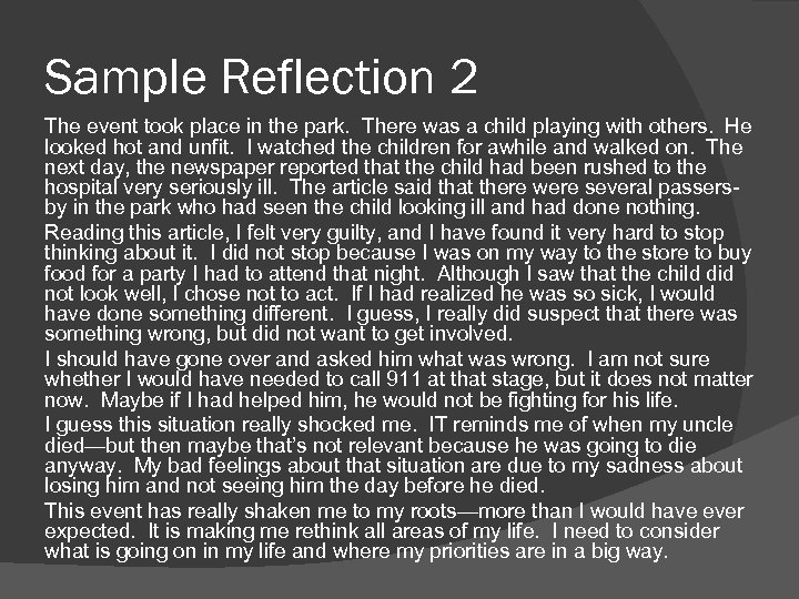 Sample Reflection 2 The event took place in the park. There was a child