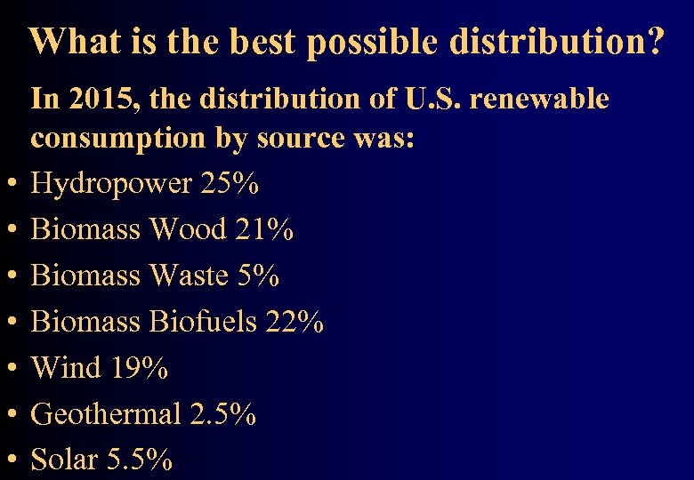 What is the best possible distribution? • • In 2015, the distribution of U.