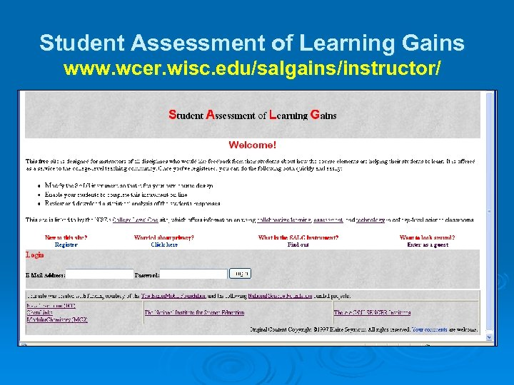 Student Assessment of Learning Gains www. wcer. wisc. edu/salgains/instructor/