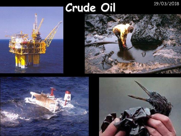 Crude Oil 19/03/2018