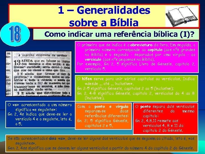 1 – Generalidades sobre a Bíblia Como indicar uma referência bíblica (I)? O primeiro