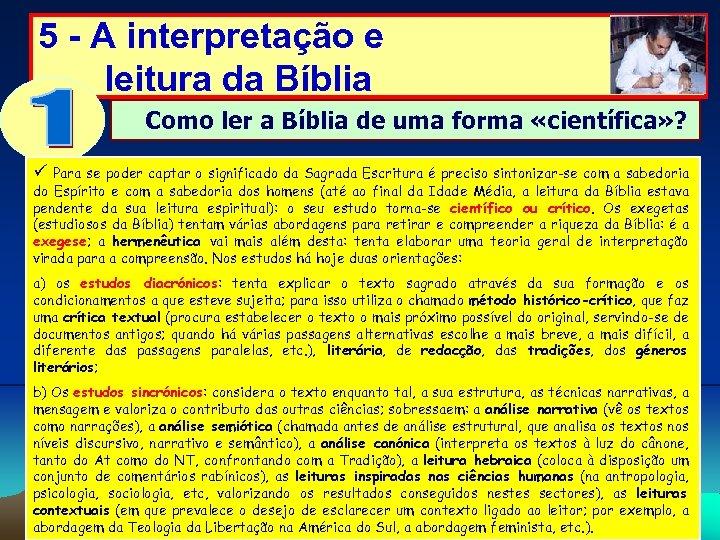 5 - A interpretação e leitura da Bíblia Como ler a Bíblia de uma