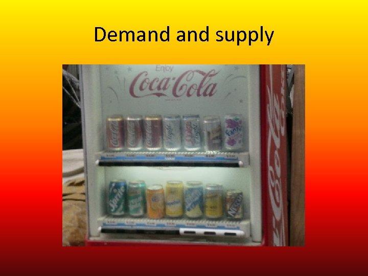 Demand supply