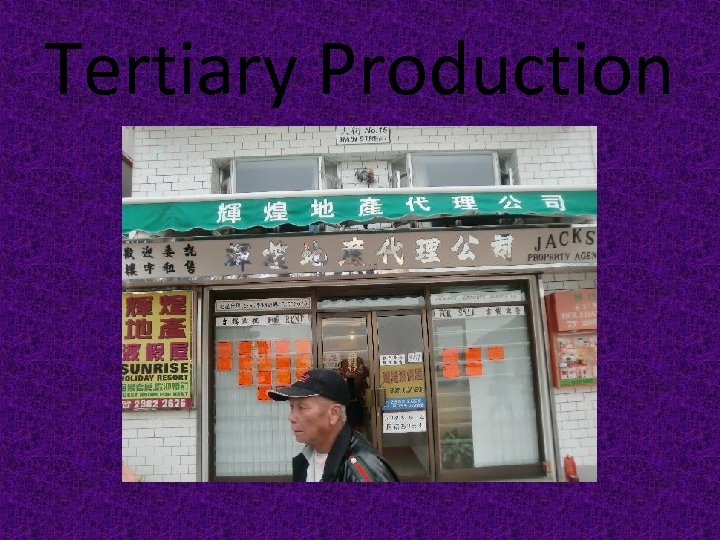 Tertiary Production