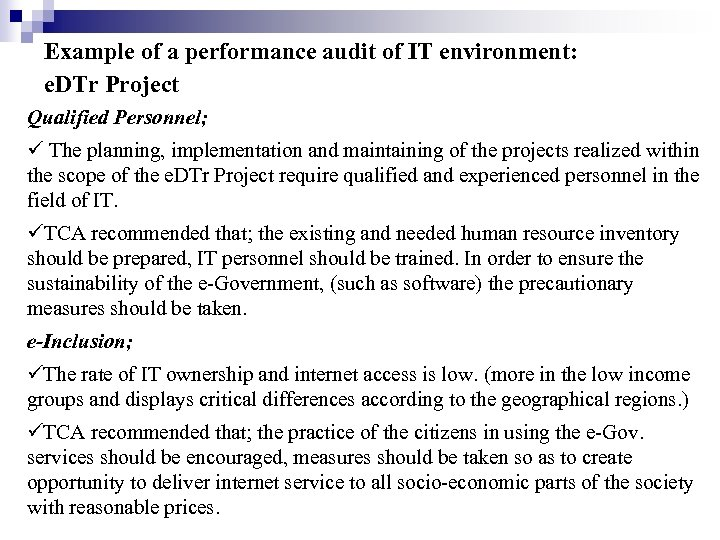 Example of a performance audit of IT environment: e. DTr Project Qualified Personnel; The