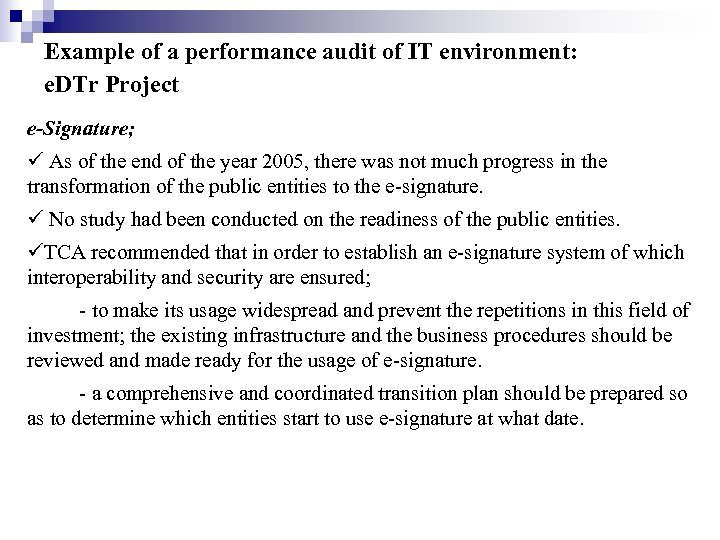 Example of a performance audit of IT environment: e. DTr Project e-Signature; As of