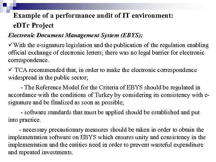 Example of a performance audit of IT environment: e. DTr Project Electronic Document Management