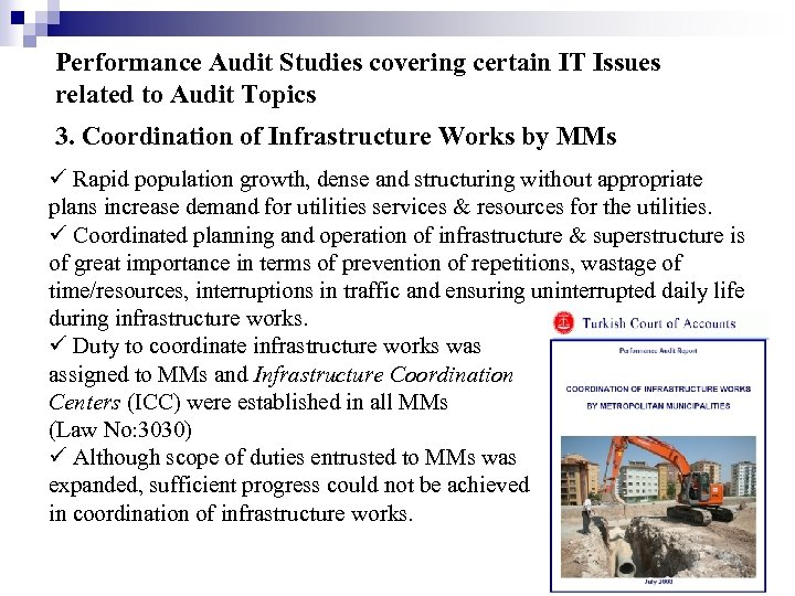 Performance Audit Studies covering certain IT Issues related to Audit Topics 3. Coordination of