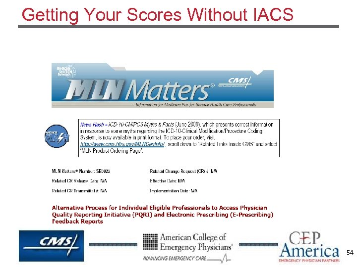 Getting Your Scores Without IACS 54