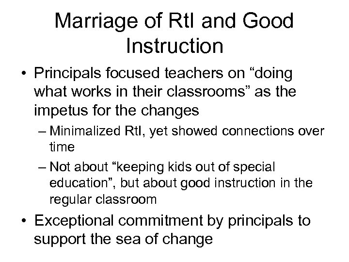"""Marriage of Rt. I and Good Instruction • Principals focused teachers on """"doing what"""