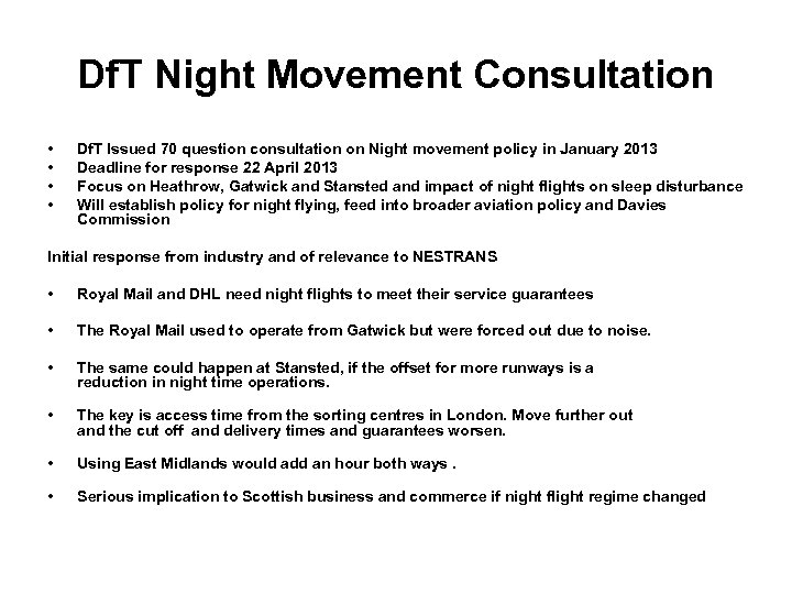 Df. T Night Movement Consultation • • Df. T Issued 70 question consultation on