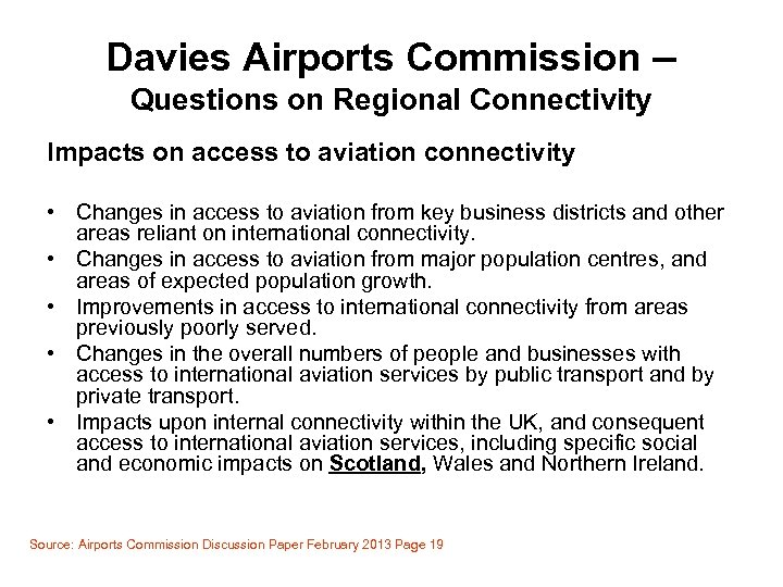 Davies Airports Commission – Questions on Regional Connectivity Impacts on access to aviation connectivity