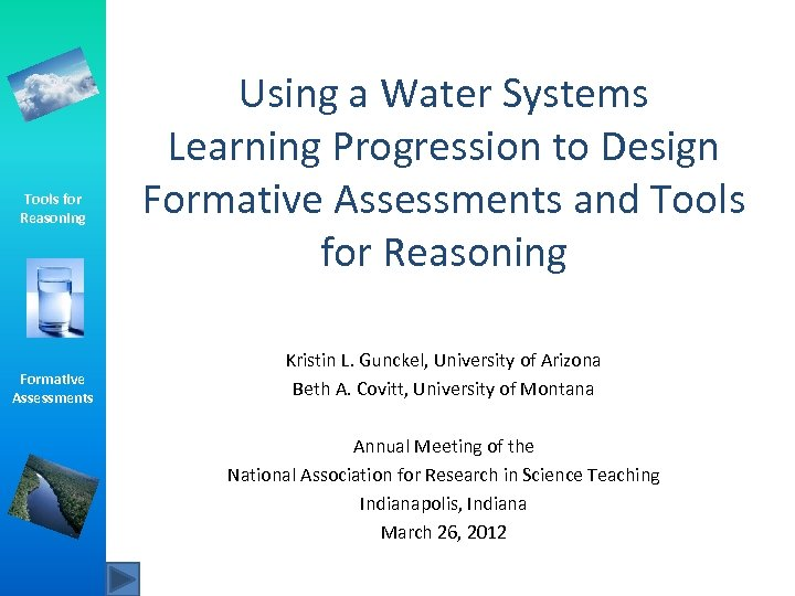Tools for Reasoning Formative Assessments Using a Water Systems Learning Progression to Design Formative