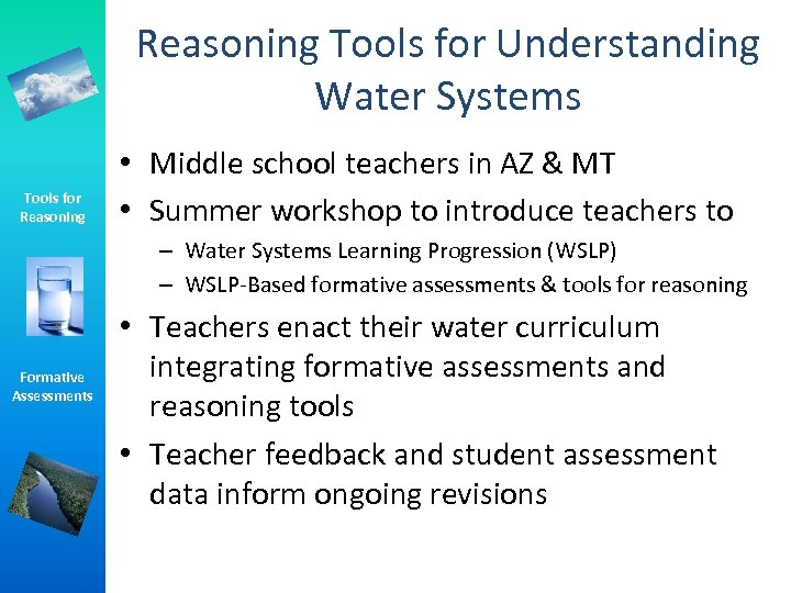 Reasoning Tools for Understanding Water Systems Tools for Reasoning • Middle school teachers in