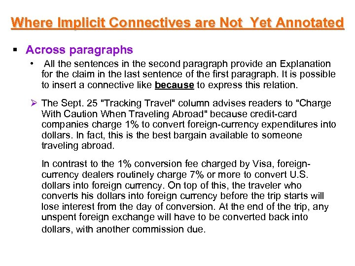Where Implicit Connectives are Not Yet Annotated § Across paragraphs • All the sentences