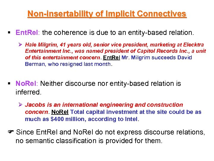 Non-insertability of Implicit Connectives § Ent. Rel: the coherence is due to an entity-based