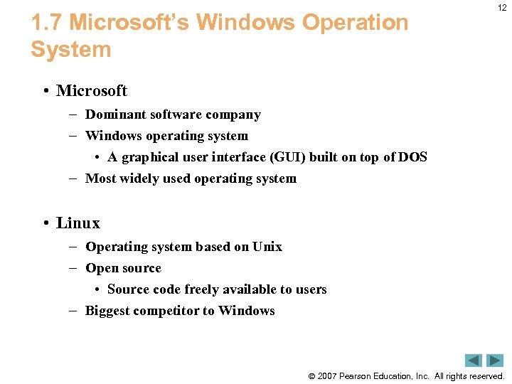 1. 7 Microsoft's Windows Operation System 12 • Microsoft – Dominant software company –