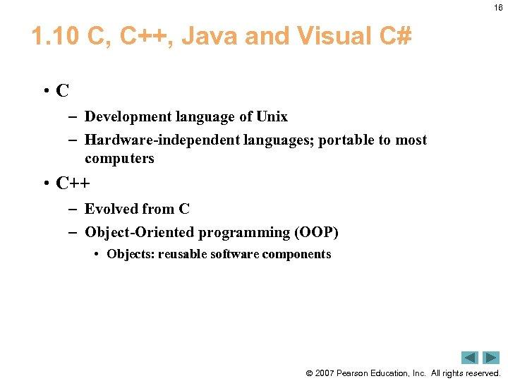 16 1. 10 C, C++, Java and Visual C# • C – Development language
