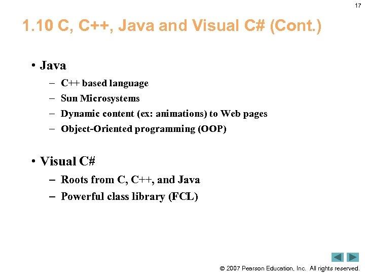 17 1. 10 C, C++, Java and Visual C# (Cont. ) • Java –