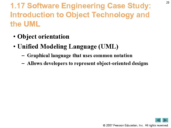 1. 17 Software Engineering Case Study: Introduction to Object Technology and the UML 29