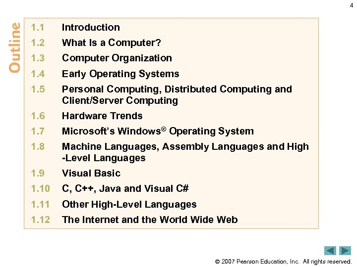 4 1. 1 Introduction 1. 2 What Is a Computer? 1. 3 Computer Organization