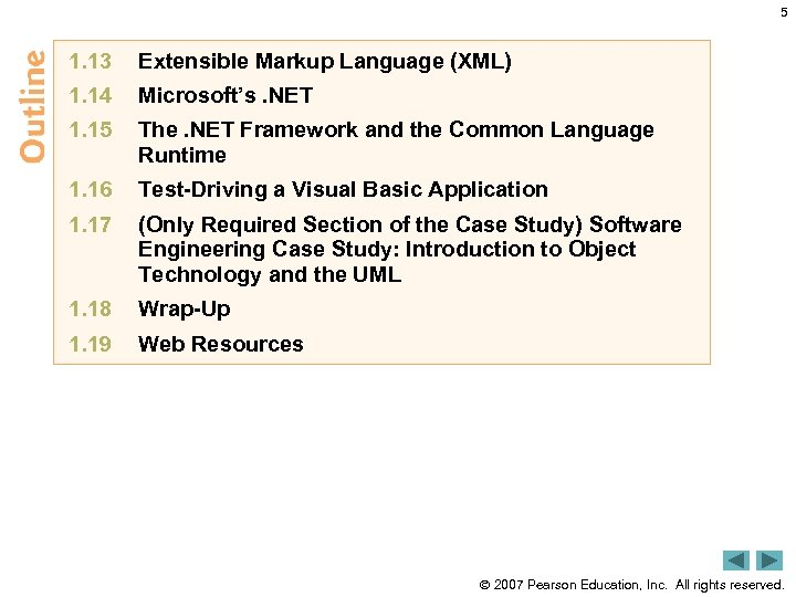 5 1. 13 Extensible Markup Language (XML) 1. 14 Microsoft's. NET 1. 15 The.