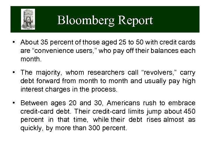 Bloomberg Report • About 35 percent of those aged 25 to 50 with credit
