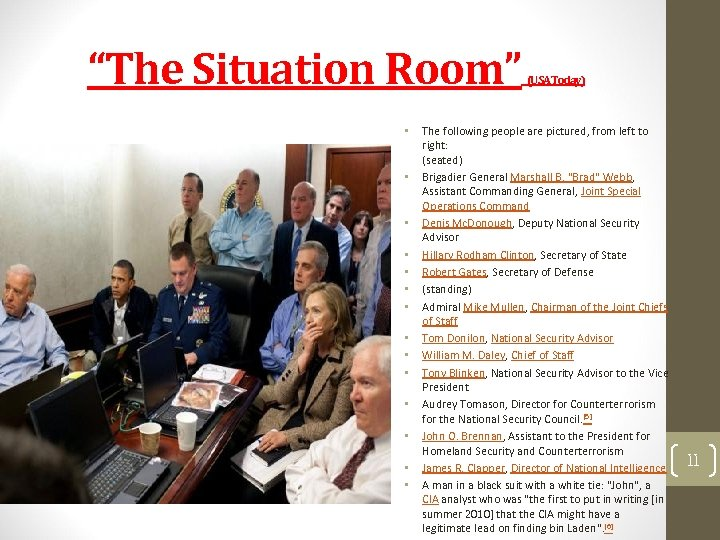 """""""The Situation Room"""" • • • • (USA Today) The following people are pictured,"""