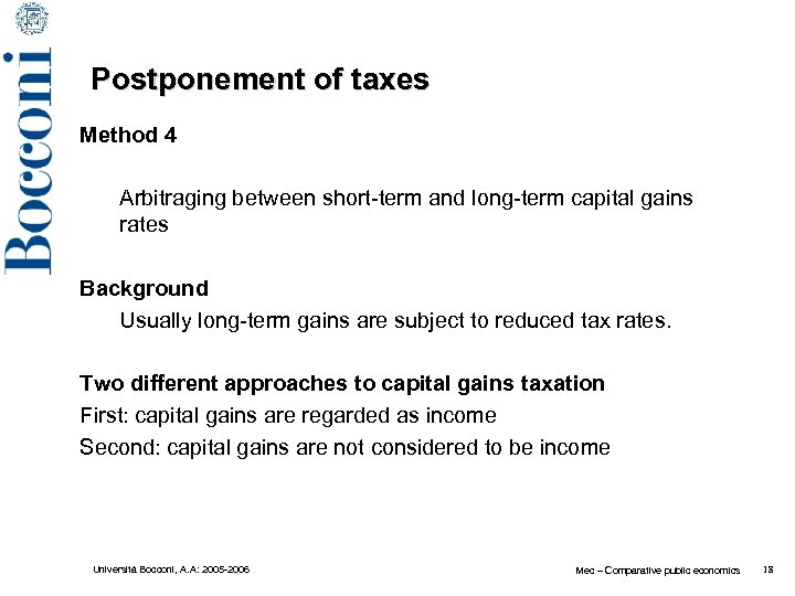 Postponement of taxes Method 4 Arbitraging between short-term and long-term capital gains rates Background