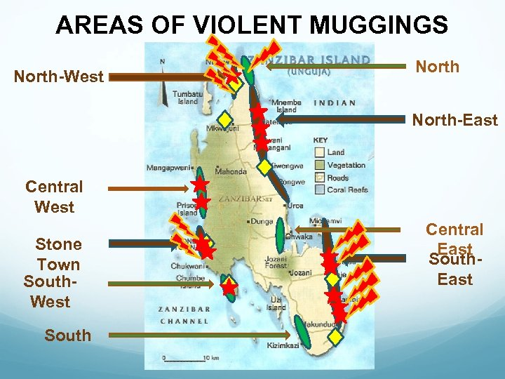 AREAS OF VIOLENT MUGGINGS North-West North-East Central West Stone Town South. West South Central