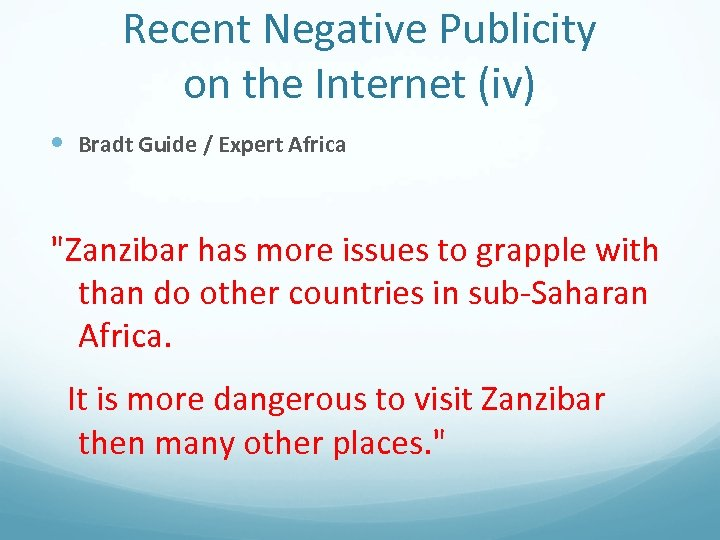 Recent Negative Publicity on the Internet (iv) Bradt Guide / Expert Africa