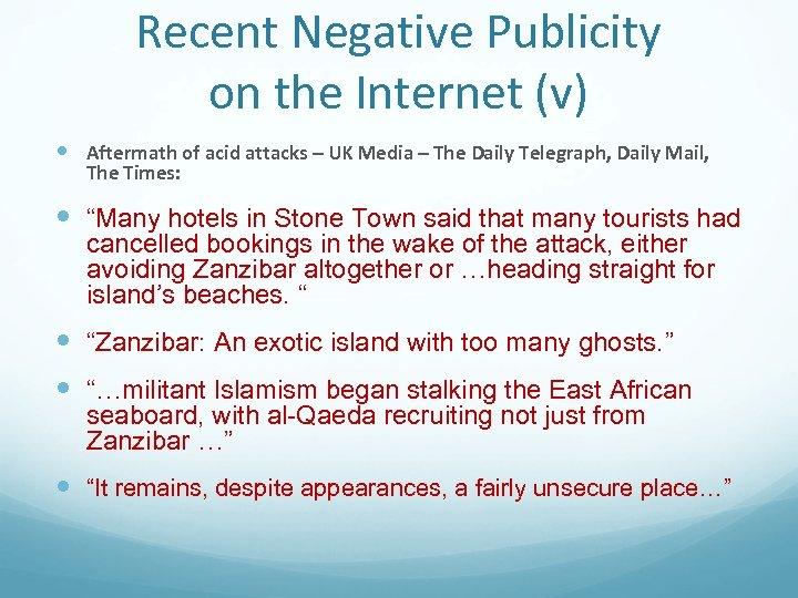 Recent Negative Publicity on the Internet (v) Aftermath of acid attacks – UK Media