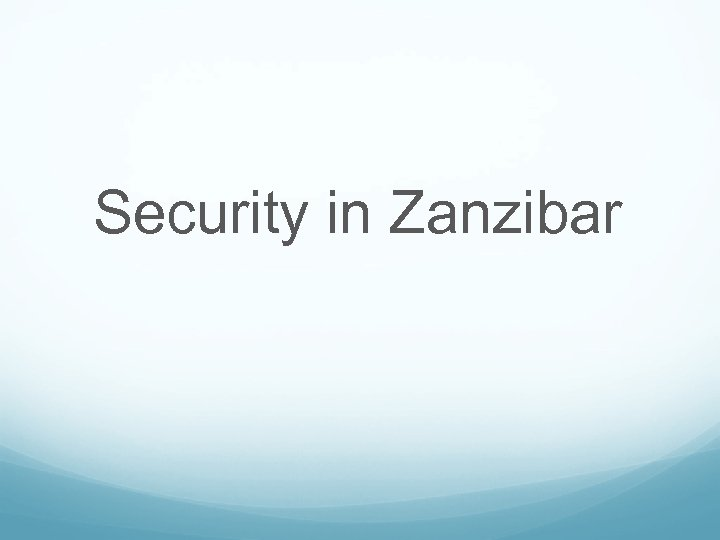 Security in Zanzibar
