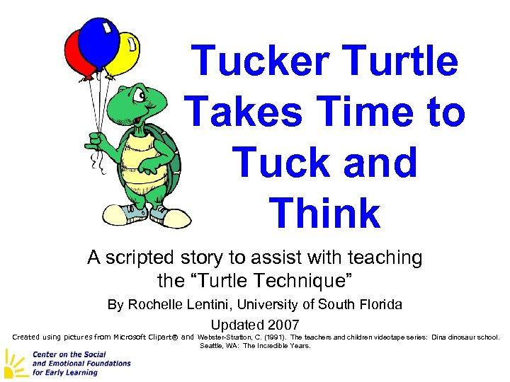 Tucker Turtle Takes Time to Tuck and Think A scripted story to assist with
