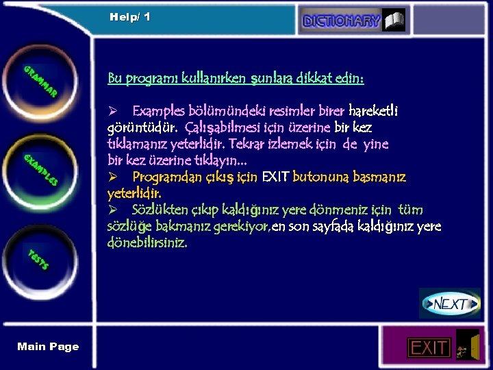 Help/ 1 Bu programı kullanırken şunlara dikkat edin: Ø Examples bölümündeki resimler birer hareketli