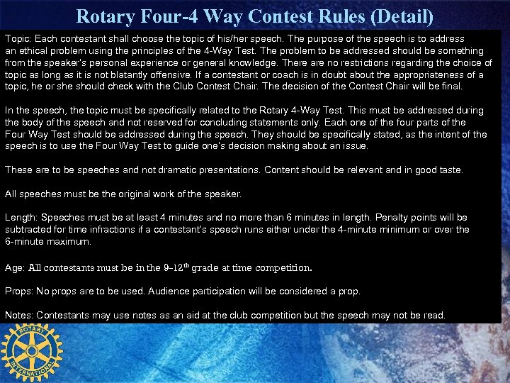 Rotary Four-4 Way Contest Rules (Detail) Topic: Each contestant shall choose the topic of