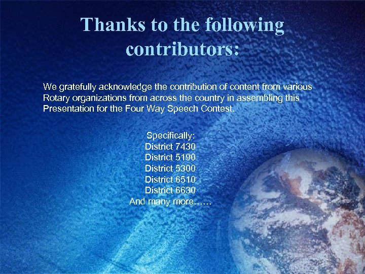 Thanks to the following contributors: We gratefully acknowledge the contribution of content from various