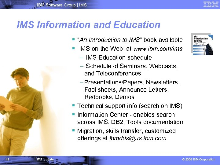 """IBM Software Group   IMS Information and Education § """"An Introduction to IMS"""" book"""