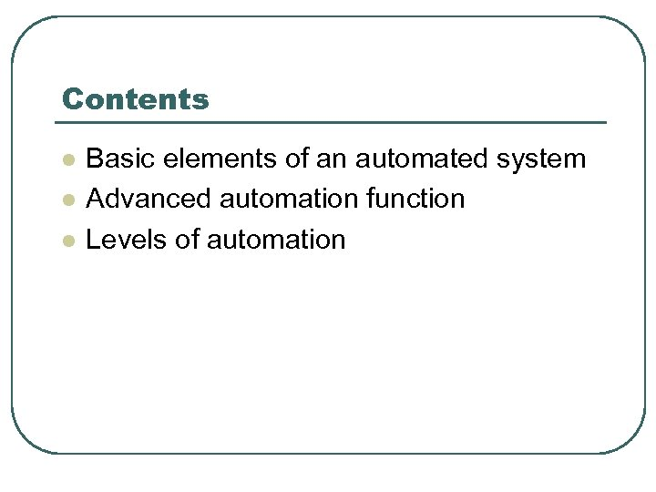 Chapter 4 Introduction to Automation Kanchala Sudtachat