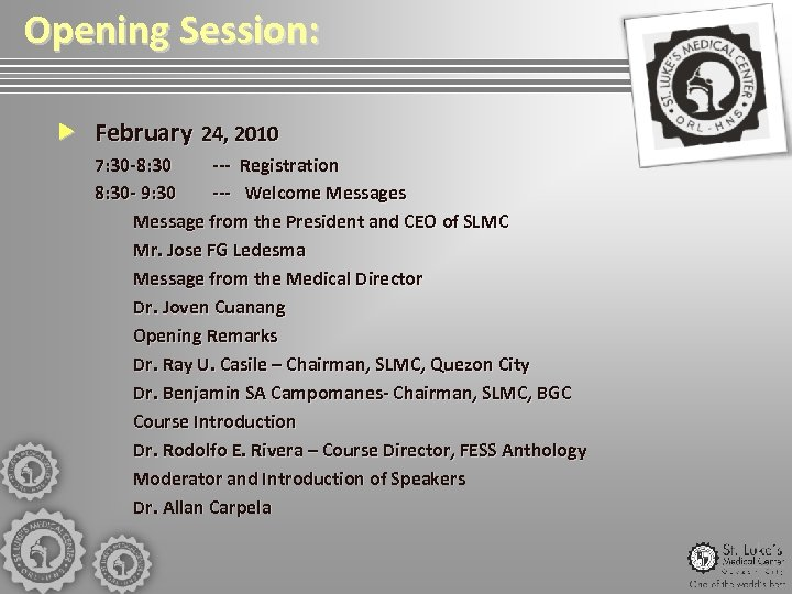Opening Session: February 24, 2010 7: 30 -8: 30 --- Registration 8: 30 -