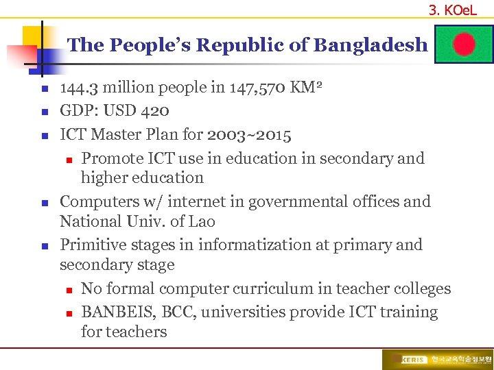 3. KOe. L The People's Republic of Bangladesh n n n 144. 3 million