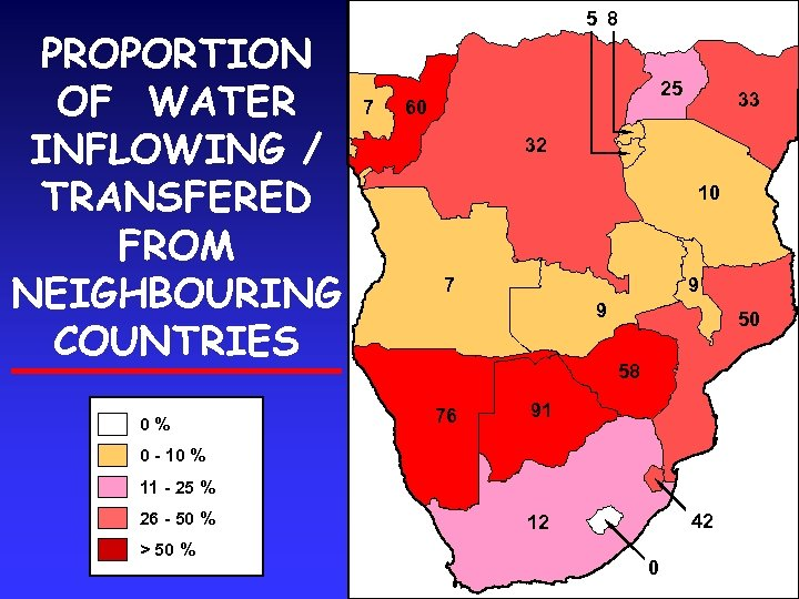 PROPORTION OF WATER INFLOWING / TRANSFERED FROM NEIGHBOURING COUNTRIES 0% 5 8 7 25